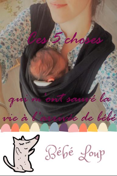 Ces 5 choses qui m'ont sauvé la vie a l'arrivée de bébé