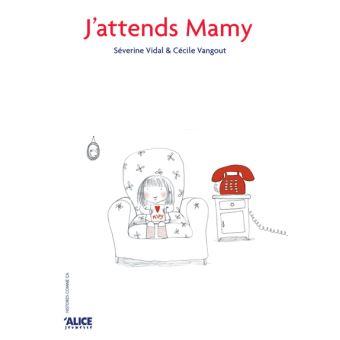 J-attends-Mamy